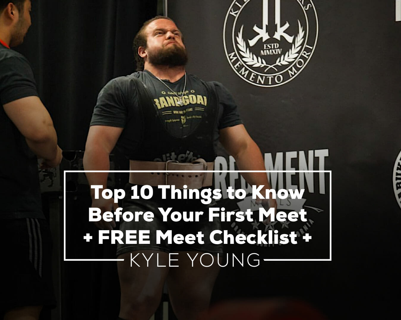 a27d0368b52aea Top 10 Things to Know Before Your First Meet - Kabuki Strength
